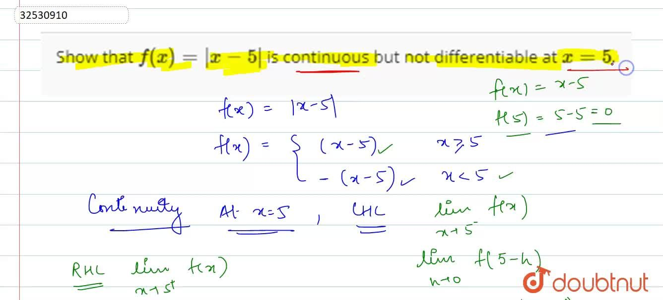 Solution for Show  that f(x) = |x-5| is continuous    but not
