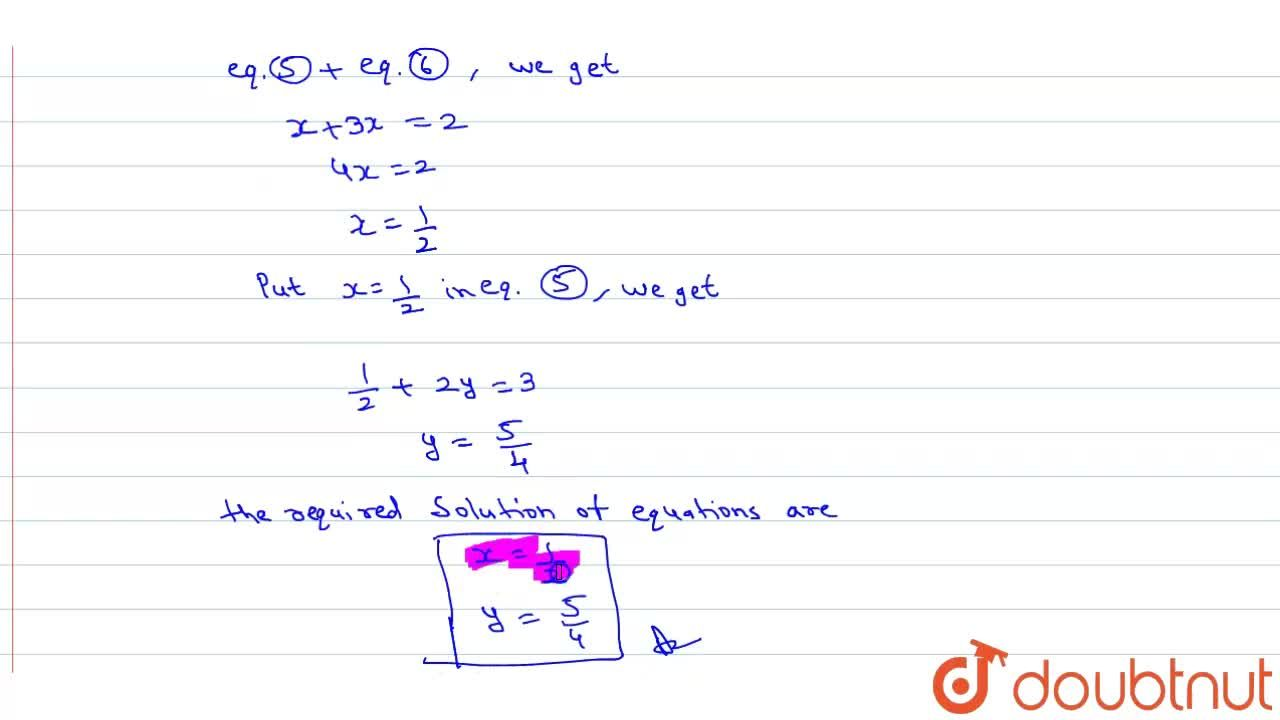 Solution for {:((1),(2(x + 2y)) + (5),(3(3x - 2y))=(-3),(2)),(