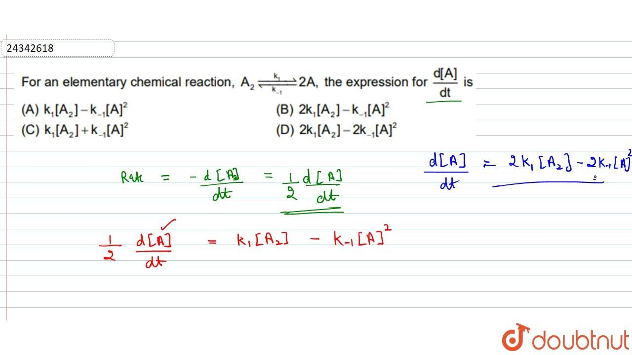 Solution for For an elementary chemical reaction, A_(2) unders