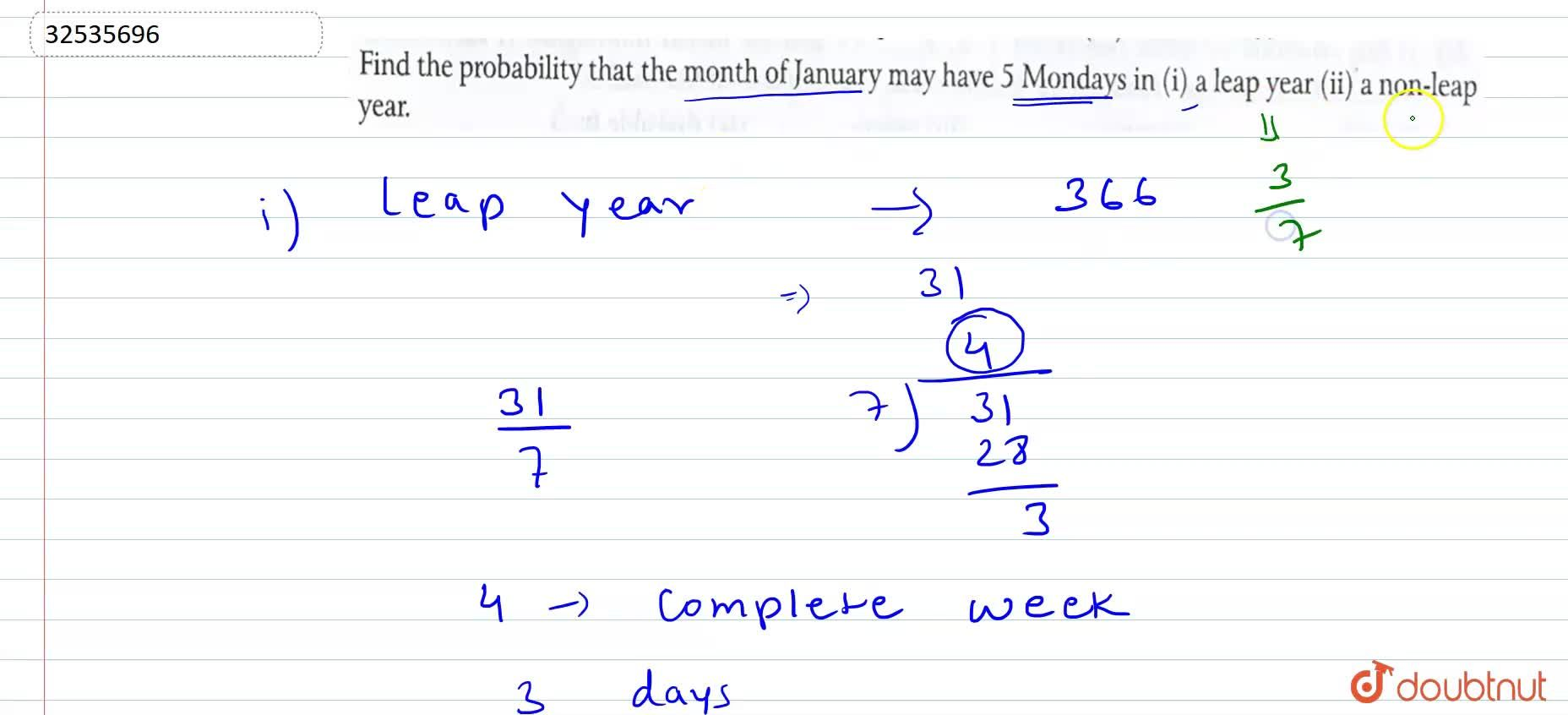 Solution for Find the probability that the month of January may
