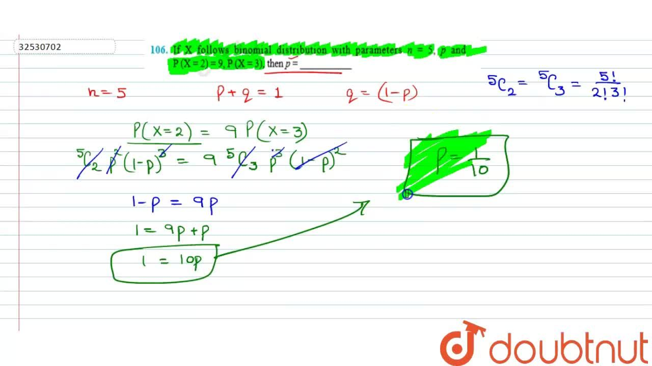 Solution for If X follows Binomial distribution with parameters