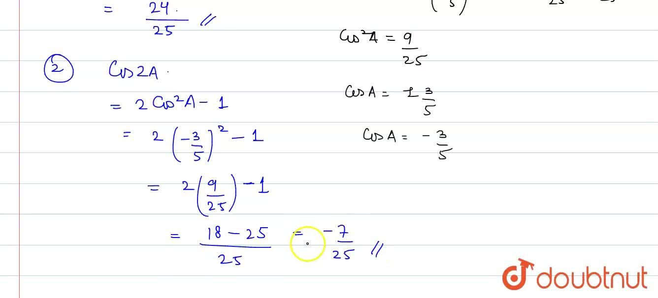 Solution for If sinA=-4,5 and A lies in 3rd quadrant, find th