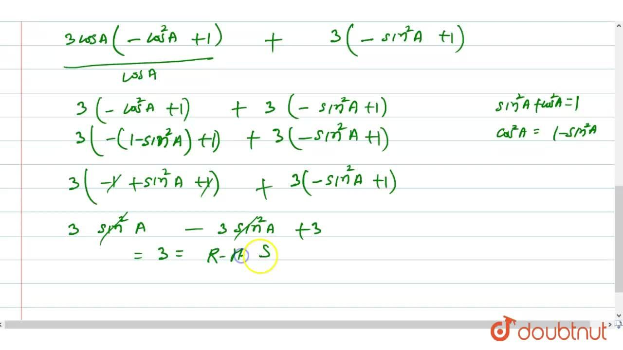 Solution for Prove that: <br> (cos^(3)A-cos3A),(cosA)+(sin^(3)