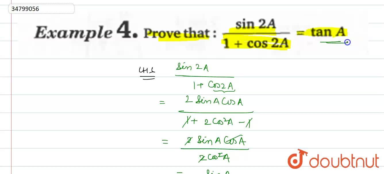 Solution for Prove that: (sin2A),(1+cos2A)=tanA