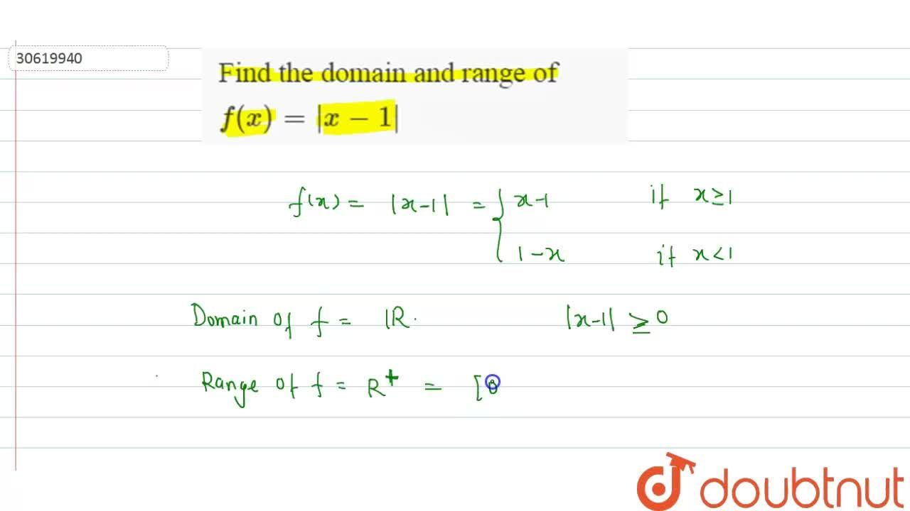 Find the domain and range of f(x)=|x-1|