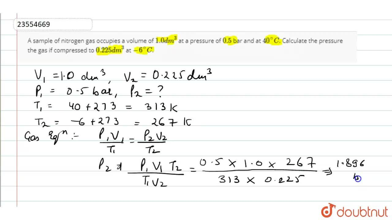 Solution for A sample of nitrogen gas occupies a volume of 1.0