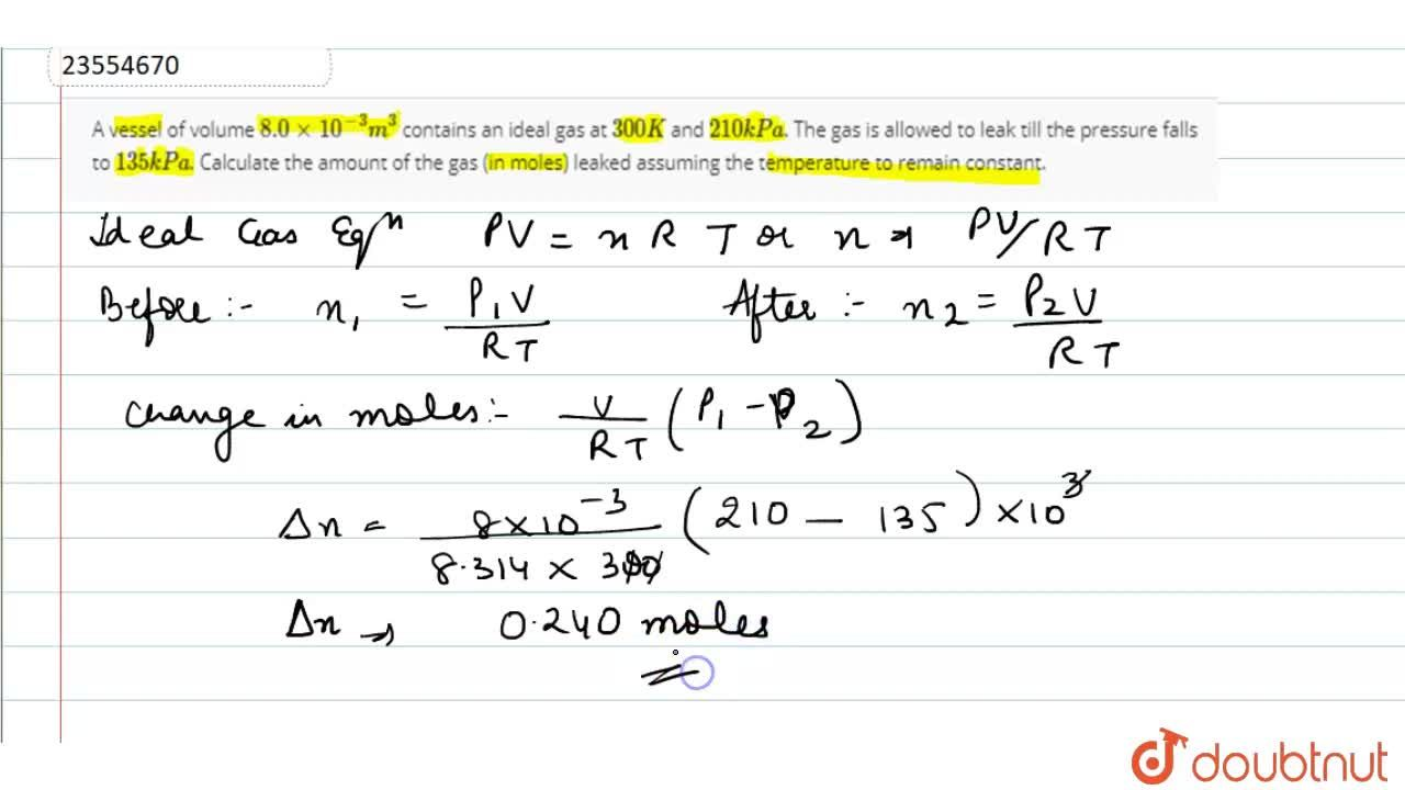 Solution for A vessel of volume 8.0 xx 10^(-3) m^(3) contains