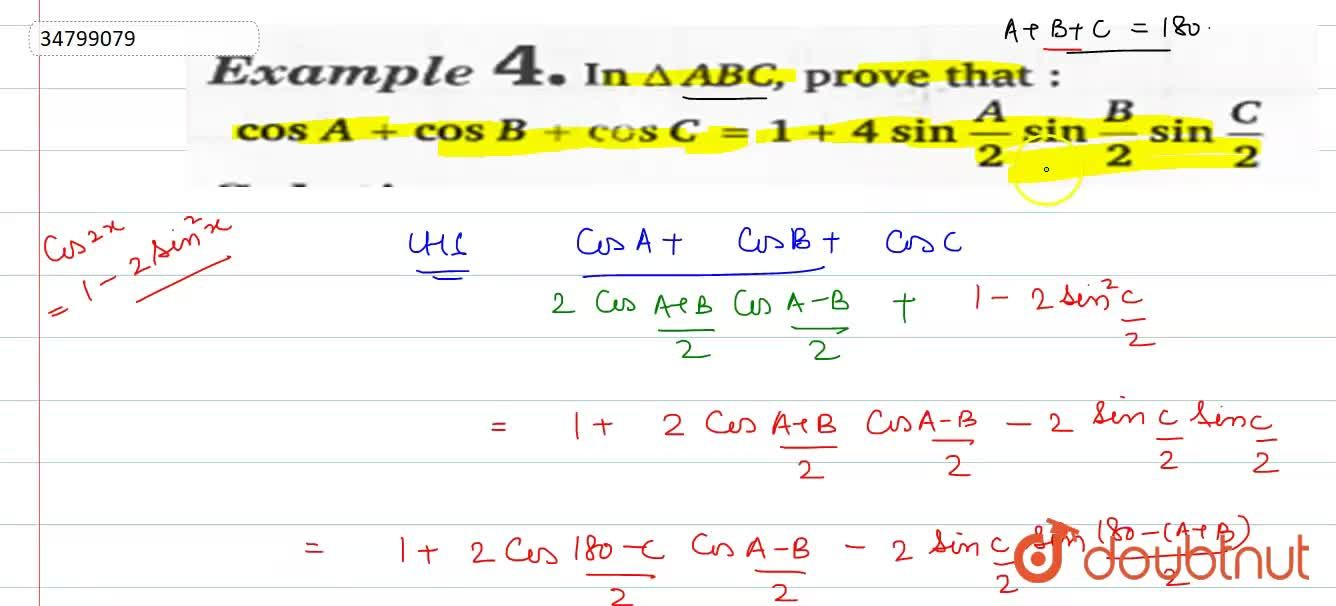Solution for In DeltaABC, Prove that: <br> cosA+cosB+cosC=1+
