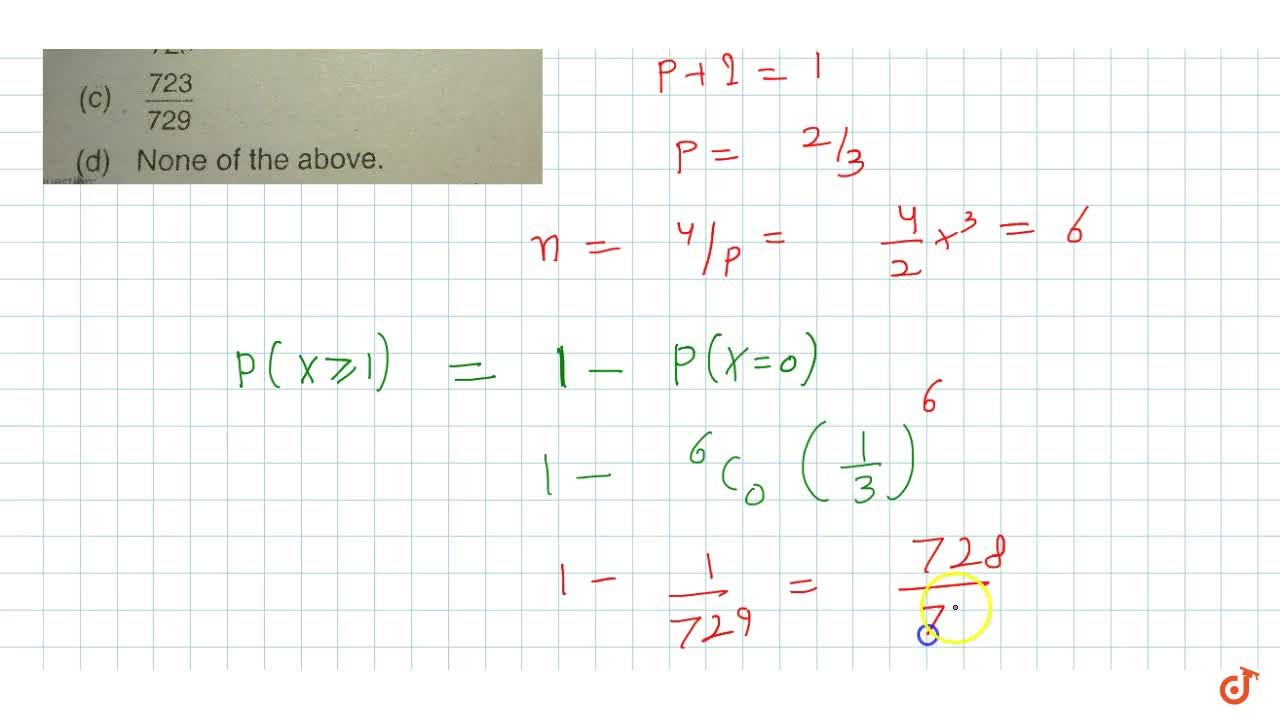 Solution for Mean and Variance of a binomial variance are 4 and