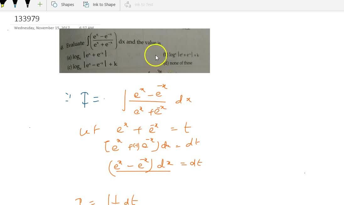 Evaluate  int((e^x-e^(-x)),(e^x+e^(-x)))dx and the value is      (A) log|e^x+e^-x|   (B) log|e^x+e^-x|+k  (C) log|e^x-e^-x|+k  (D) none of these