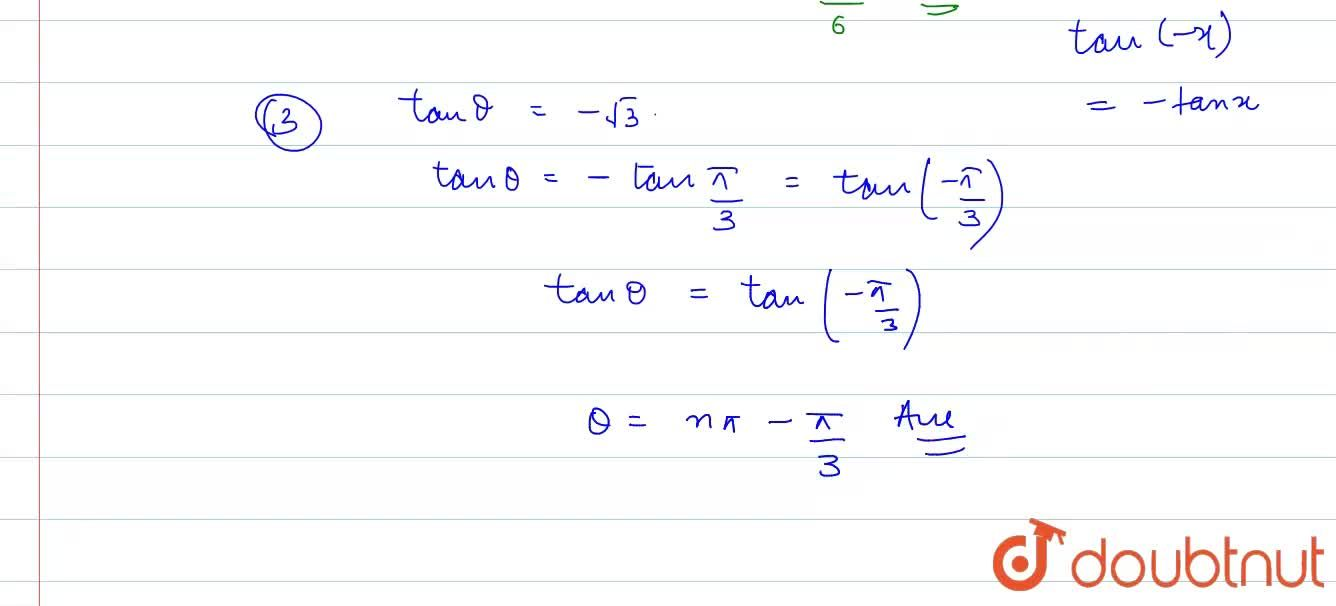 Find the general solutions from the following equations: <br> i) sintheta=-1,2 <br> ii) cos=-sqrt(3),2 <br> tantheta=-sqrt(3)