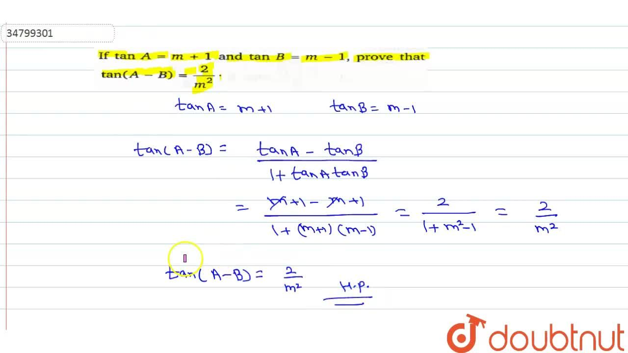 Solution for If tanA=m+1 and tanB=m-1, prove that tan(A-B)