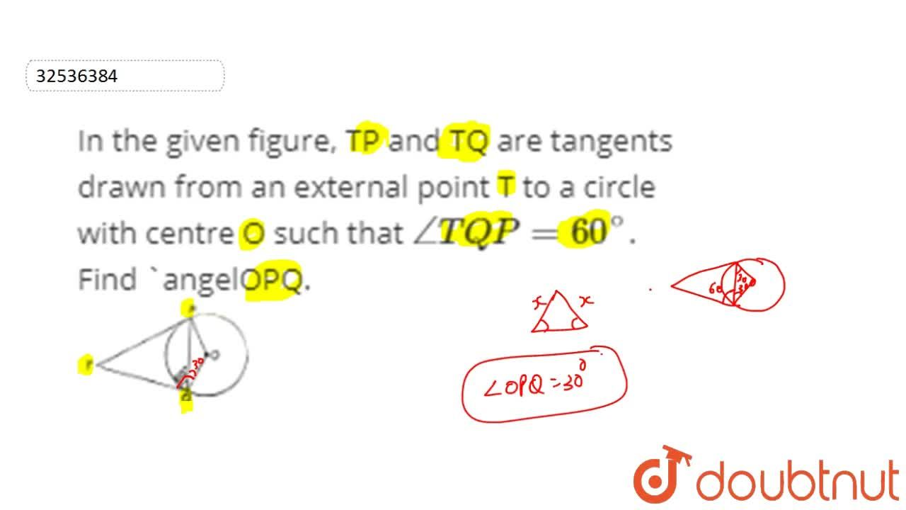 Solution for In the given figure, TP and TQ are tangents drawn
