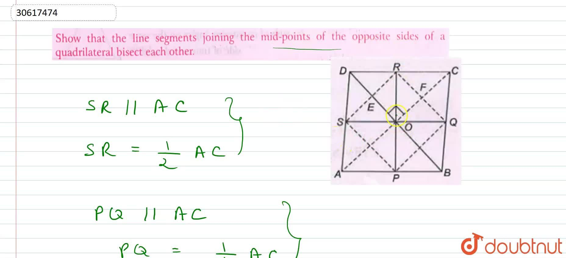 Solution for Show that the line segments joining the mid-points