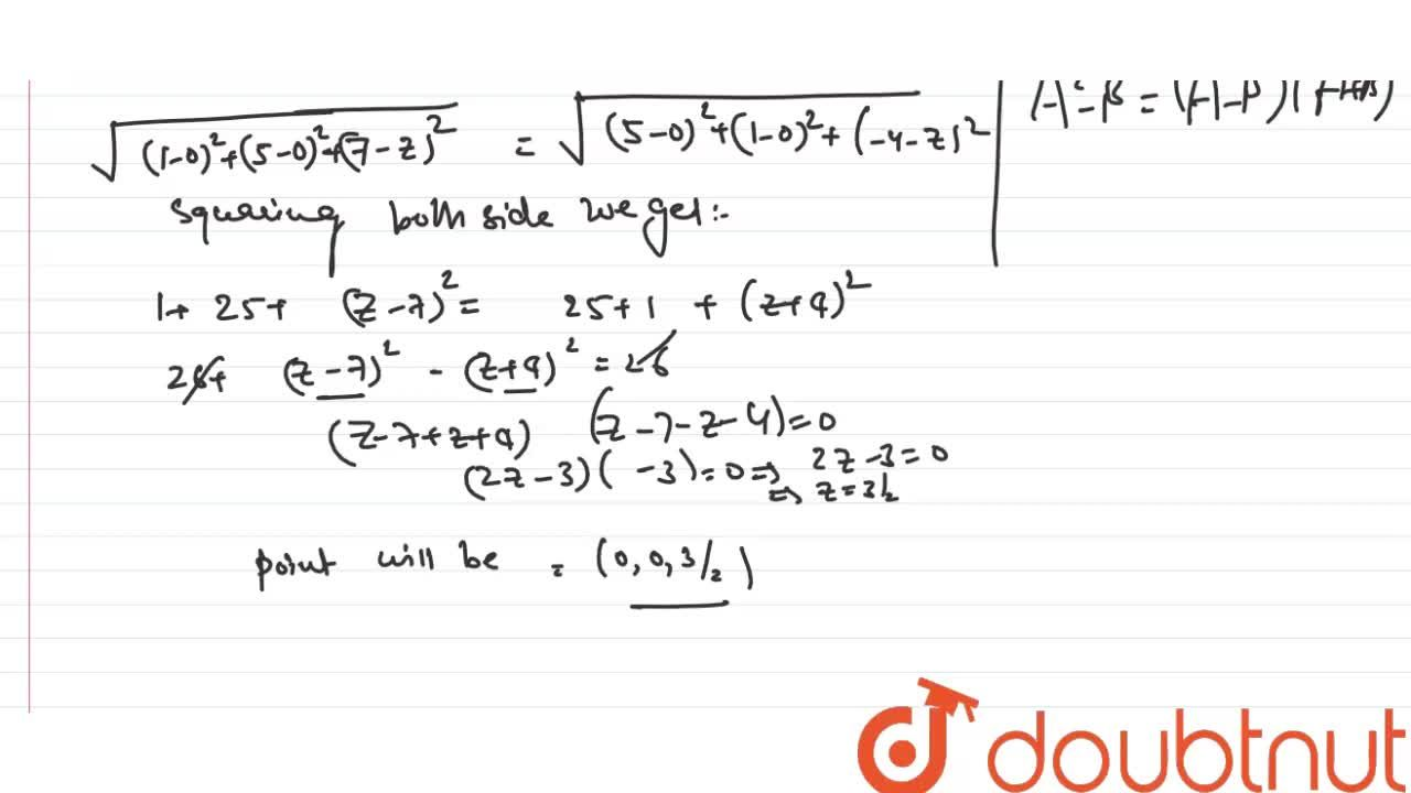 Solution for Find a point on Z-axis which is equidistant from t