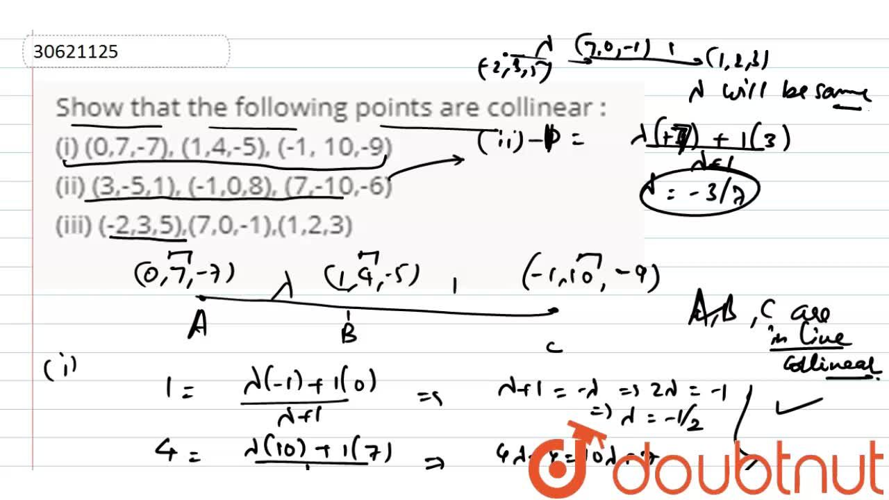 Solution for Show that the following points are collinear : <br