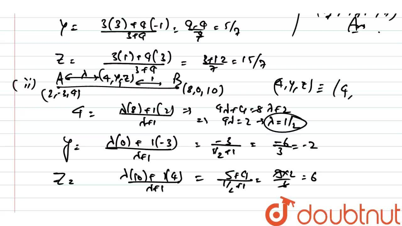 Solution for (i) Find the co-ordinates of a point which divides