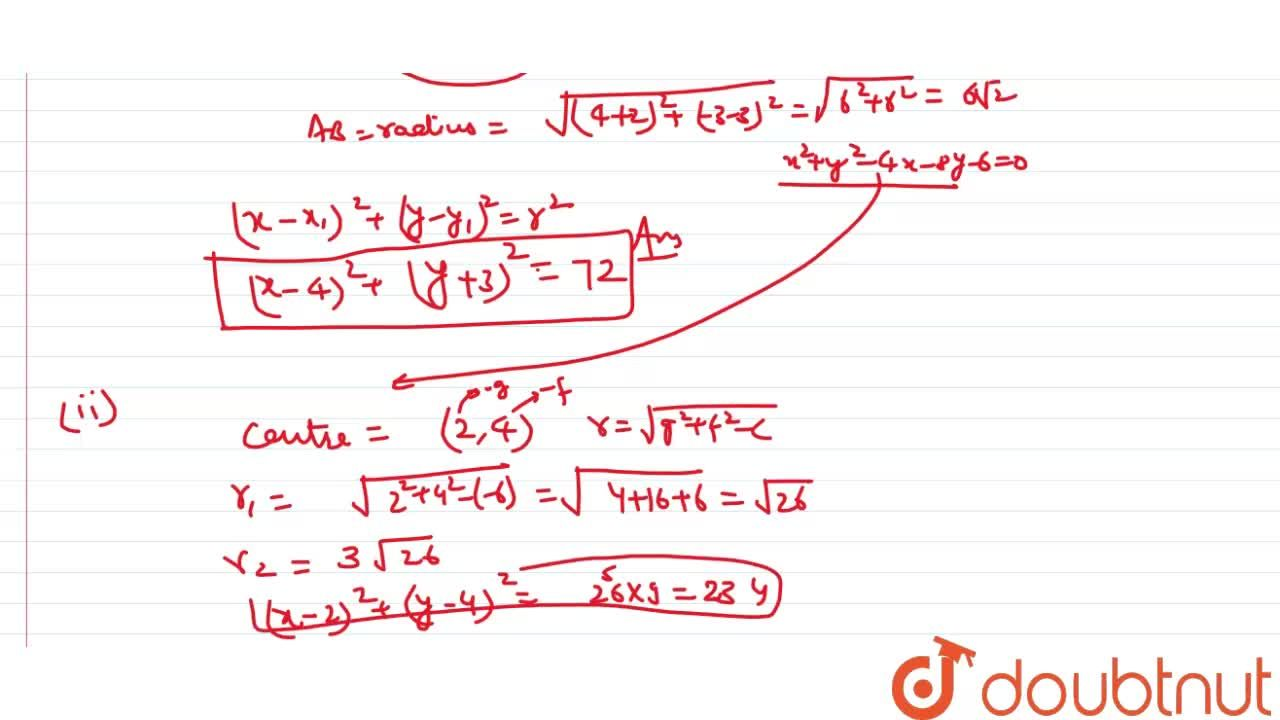 Solution for (i) Find the equation of a circle concentric with