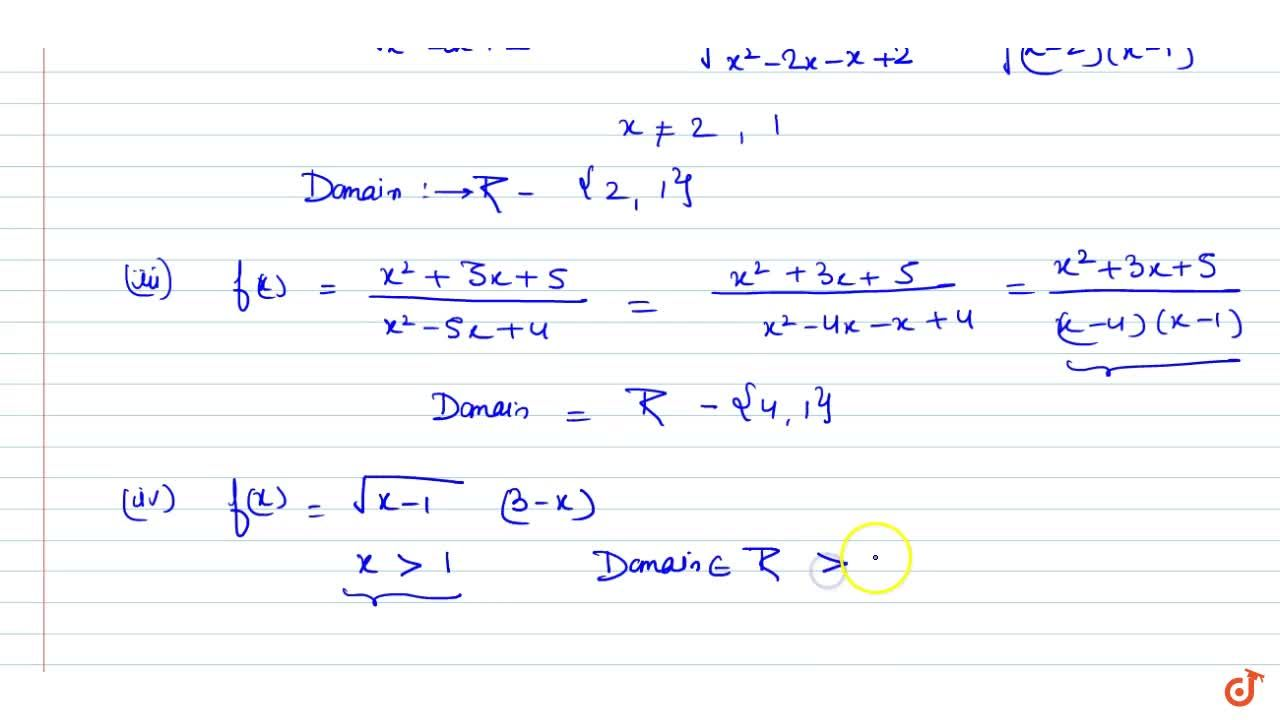 Solution for     Find the domain of the following functions. (i