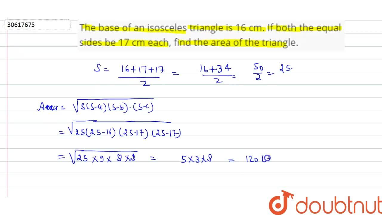 Solution for The base of an isosceles triangle is 16 cm. If bot