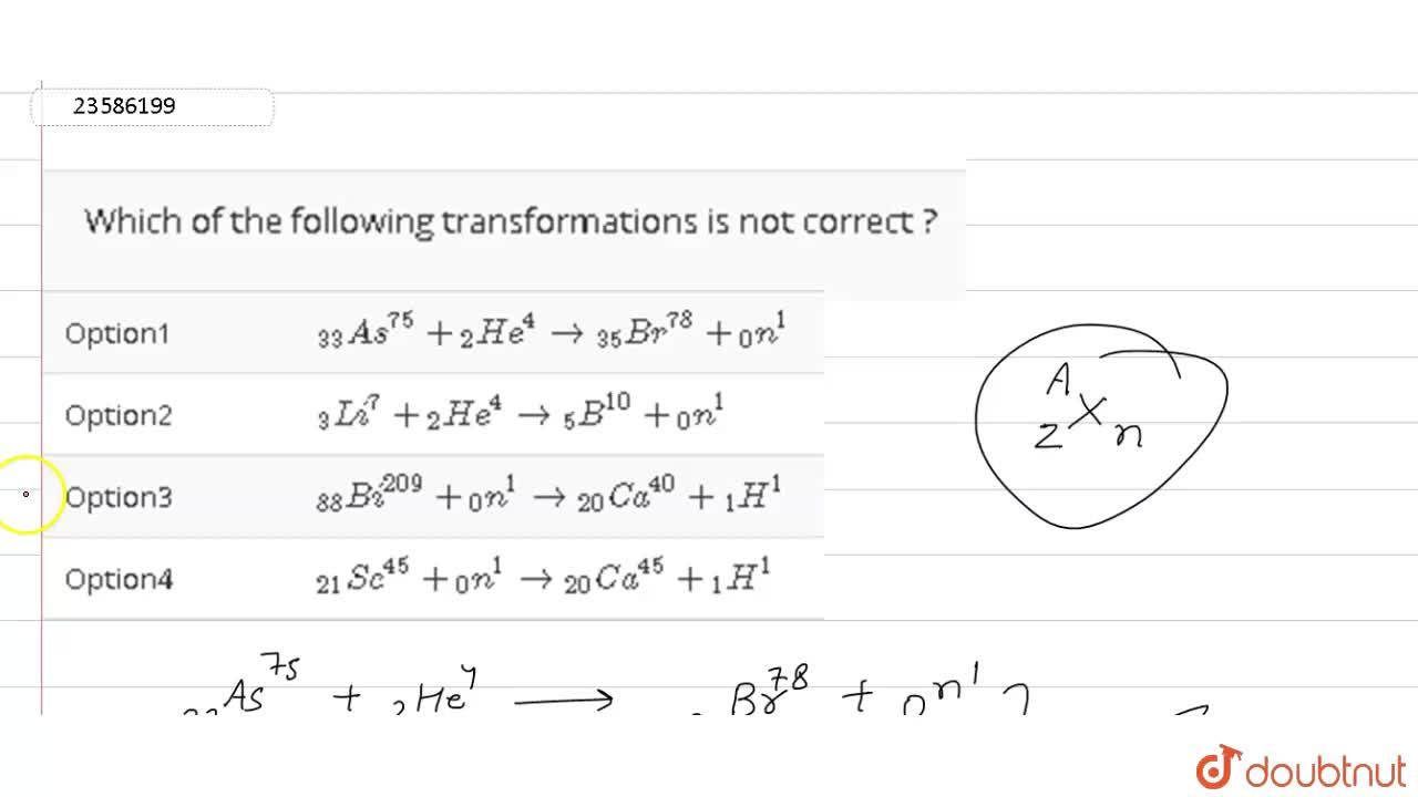 Solution for Which of the following transformations is not corr