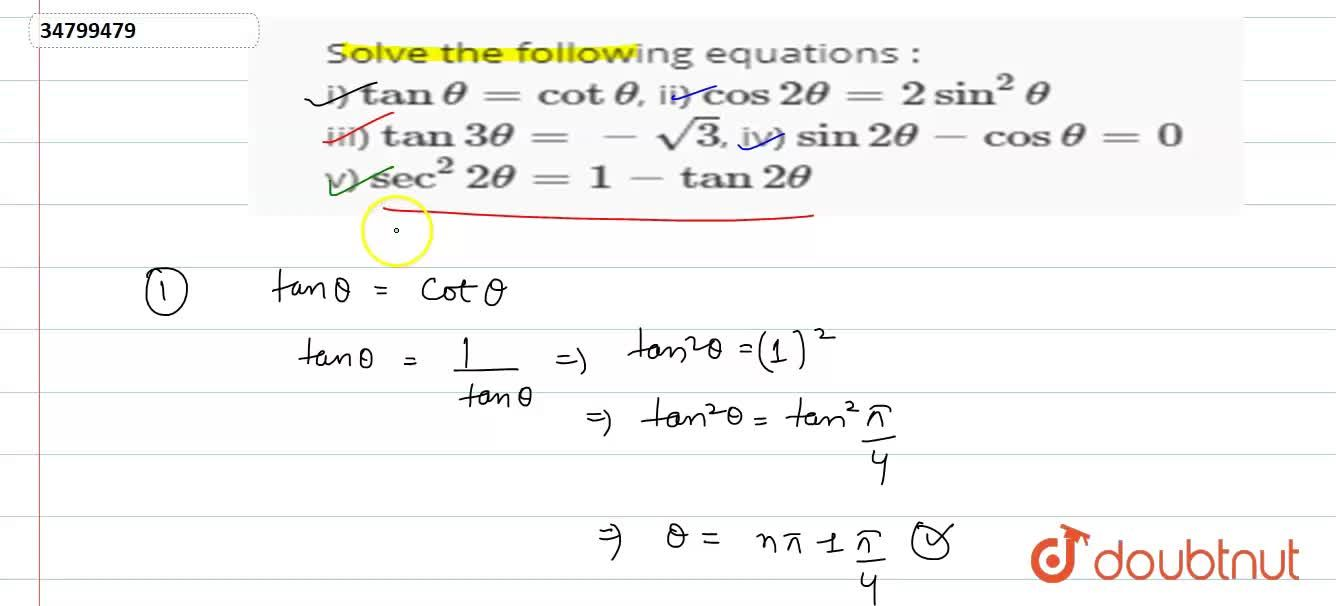 Solution for Solve the following equations : <br> i) tantheta=