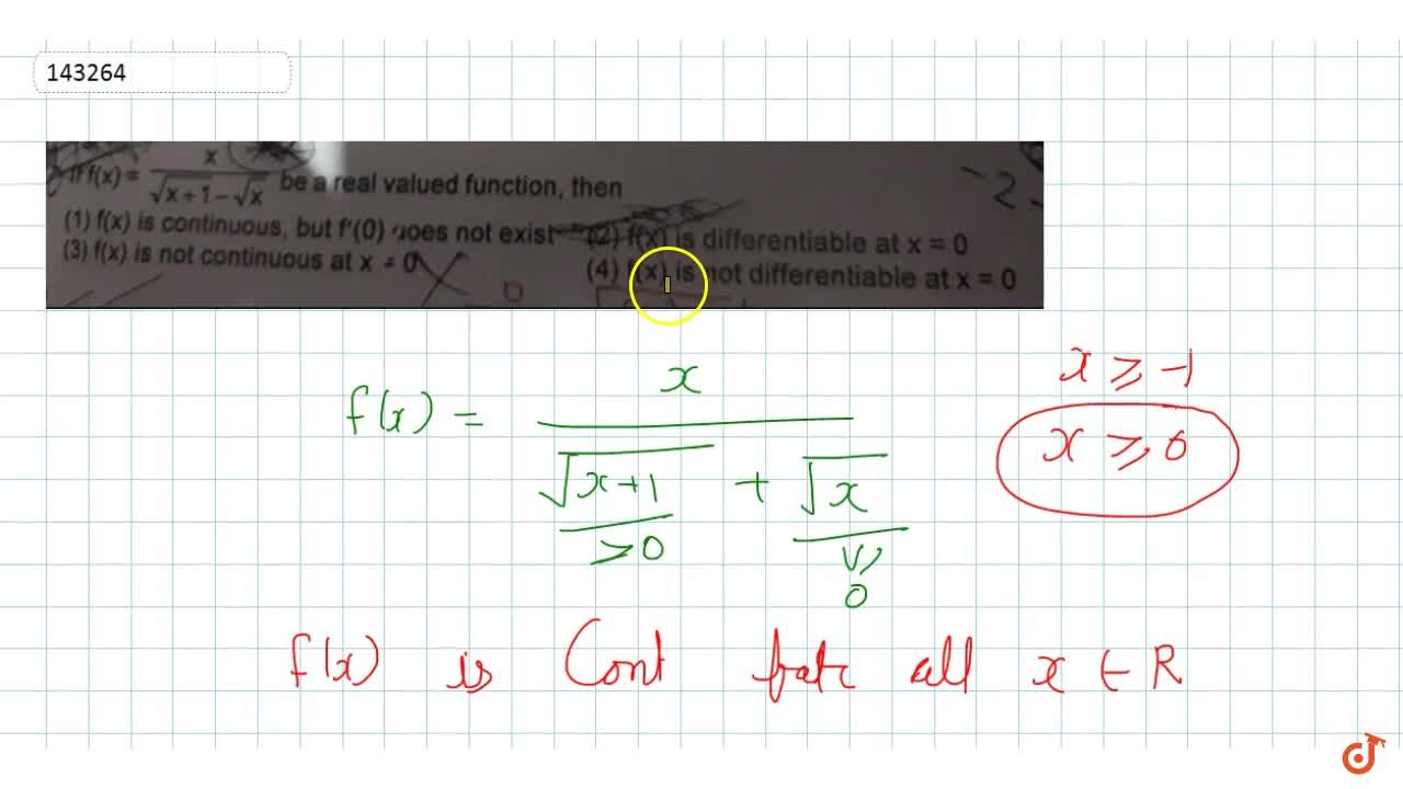 If  f(x)=x,(sqrt(x+1)-sqrtx) be a real valued function, then