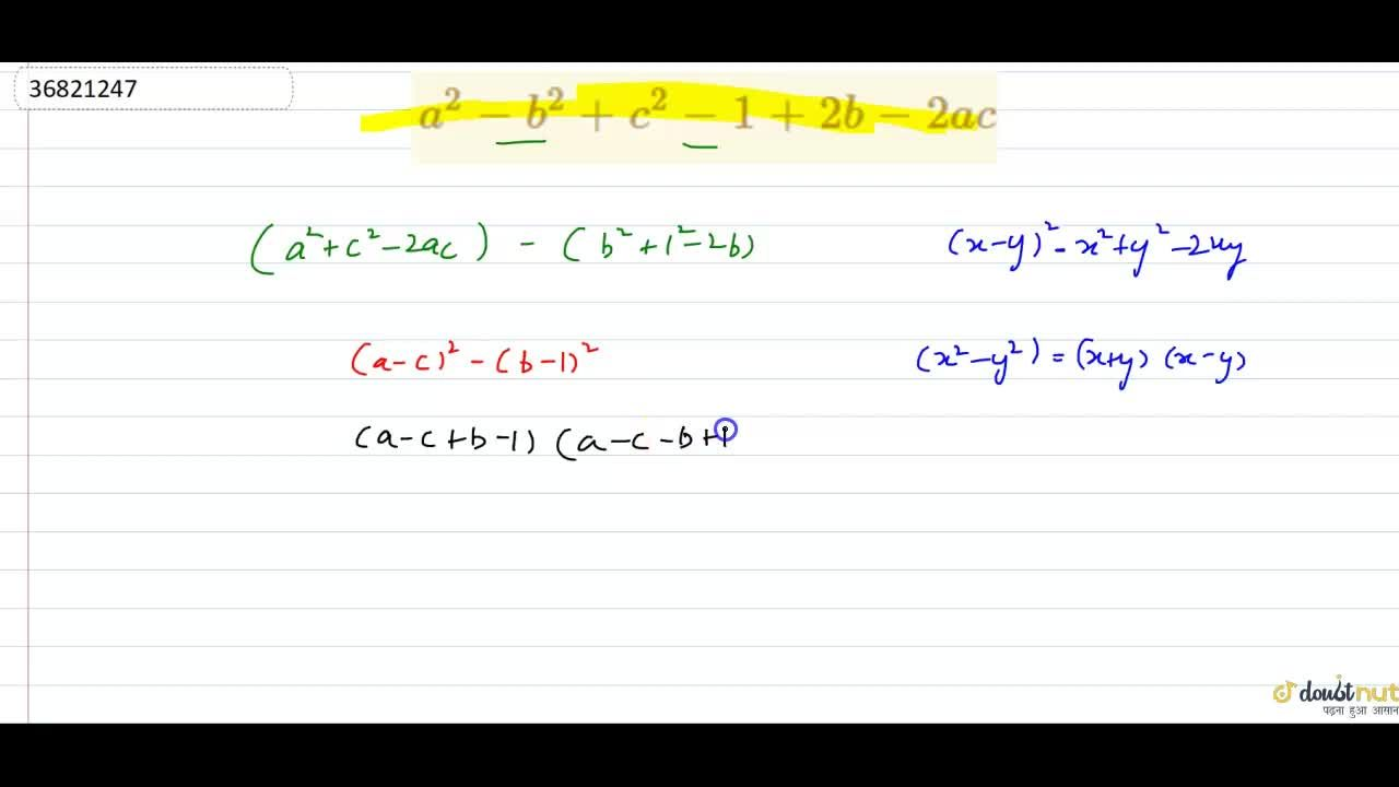 Solution for a^(2)-b^(2)+c^(2)-1+2b-2ac