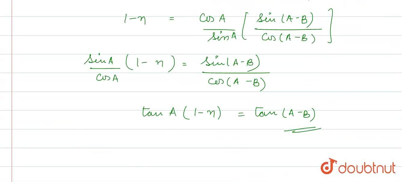 Solution for If tanB=(nsinAcosA),(1-nsin^(2)A), prove that: <