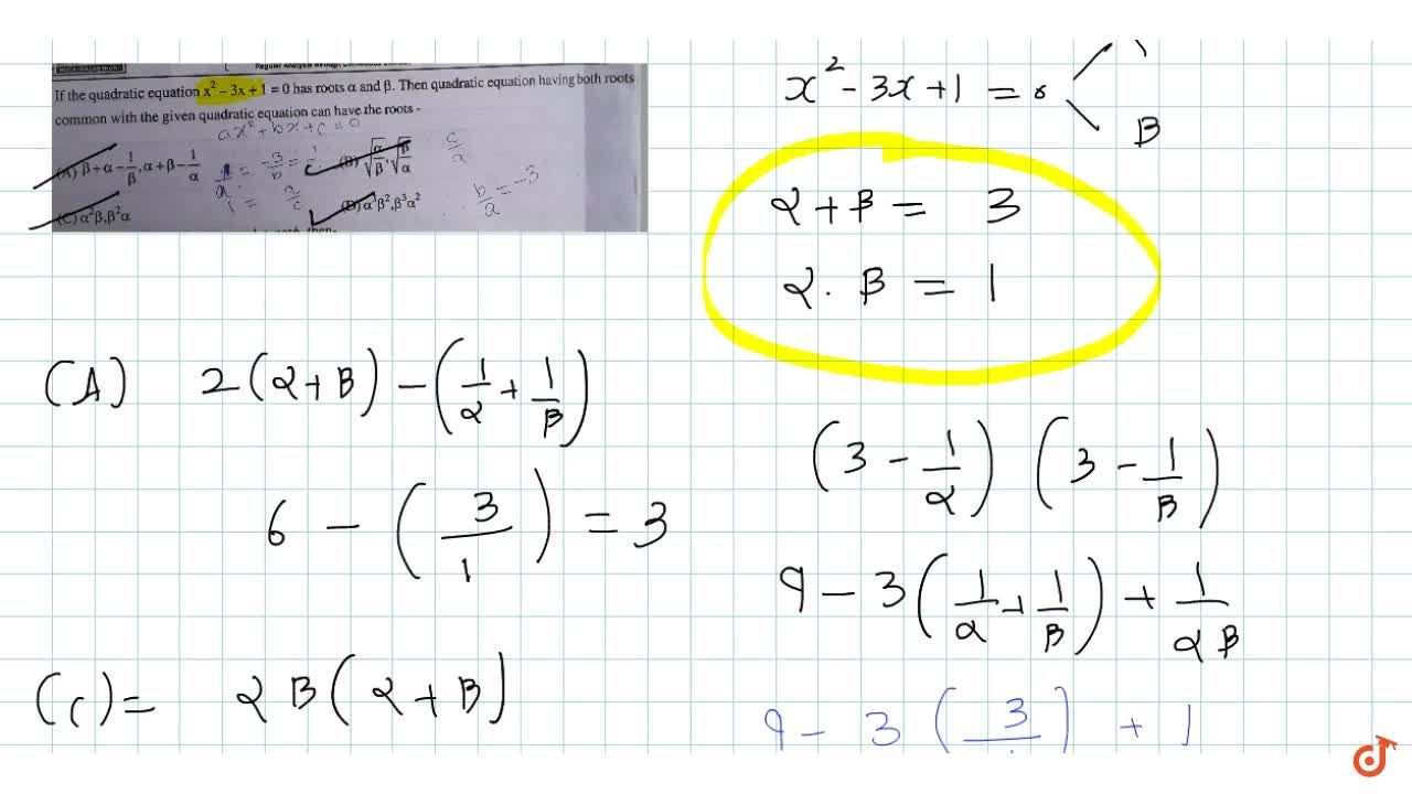 Solution for If the quadratic equation x^2-3x+1=0 has roots