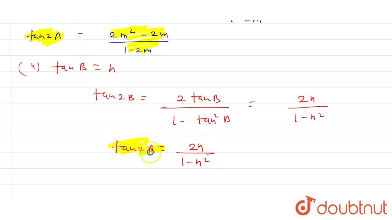 Solution for If tanA=m,(m-1) and tan(B)=n, find the values