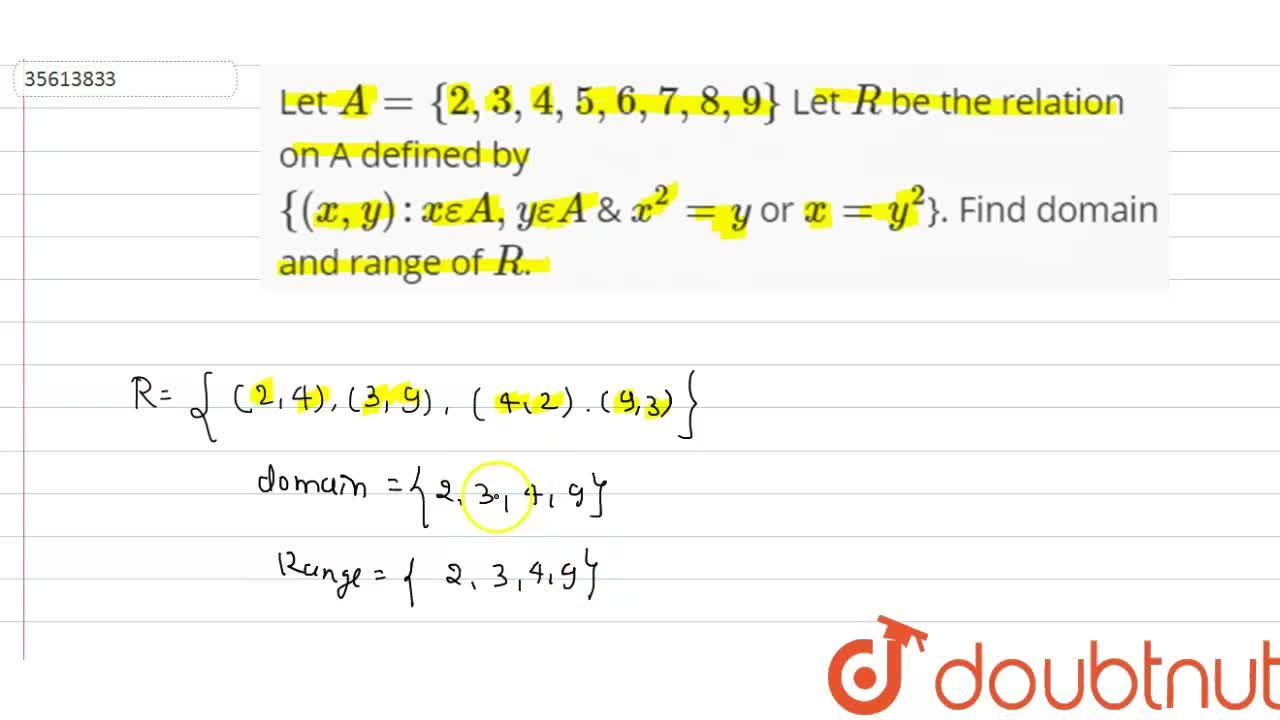 Solution for Let A={2,3,4,5,6,7,8,9} Let R be the relation