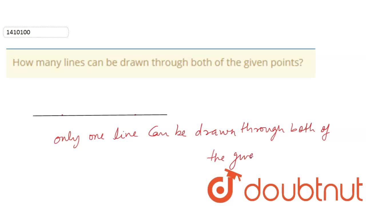 Solution for How many lines can be   drawn through both of the