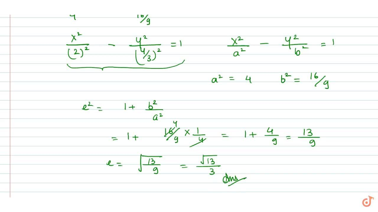 Solution for Find the eccentricity of the conic 4(2y-x-3)^2-9(