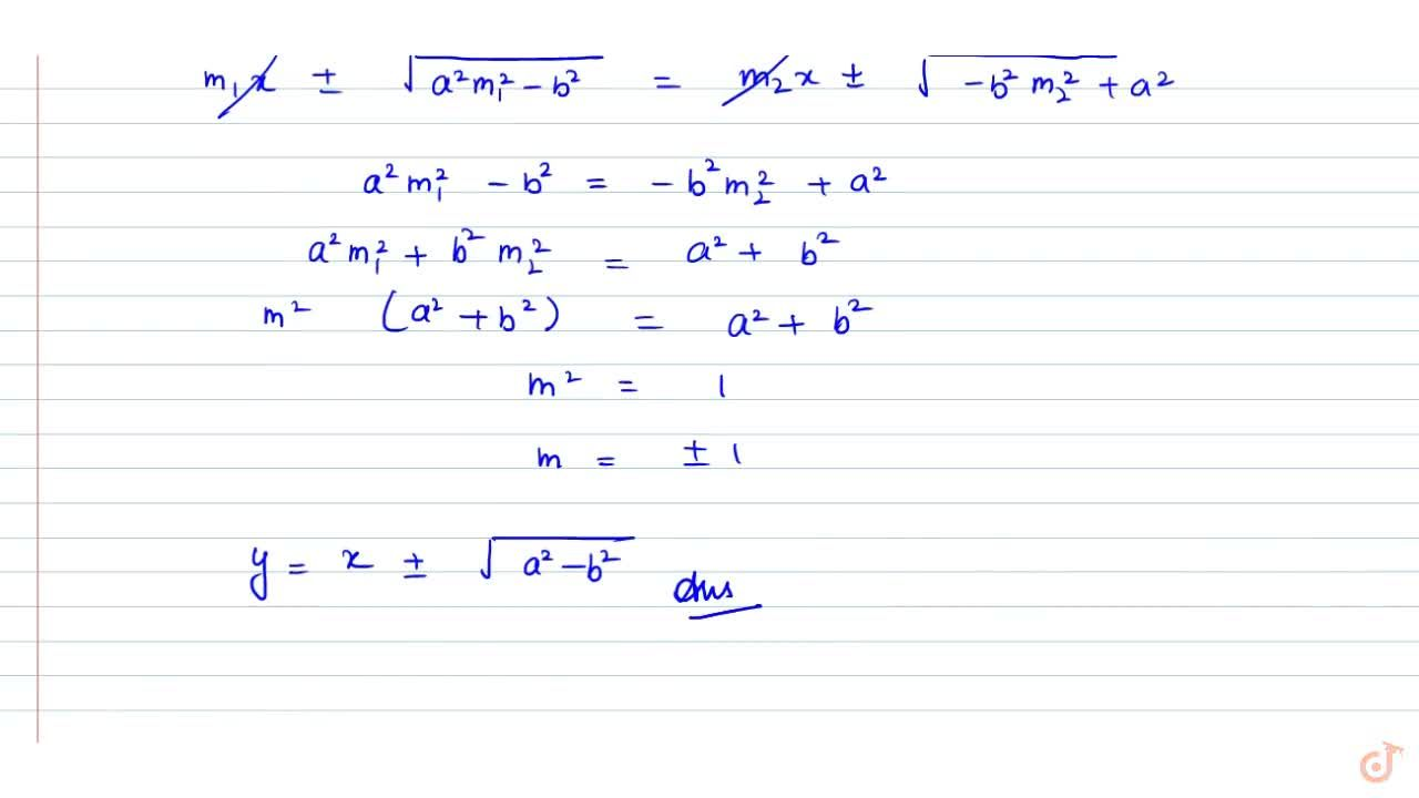 Solution for Find the equations to the common tangents to the t