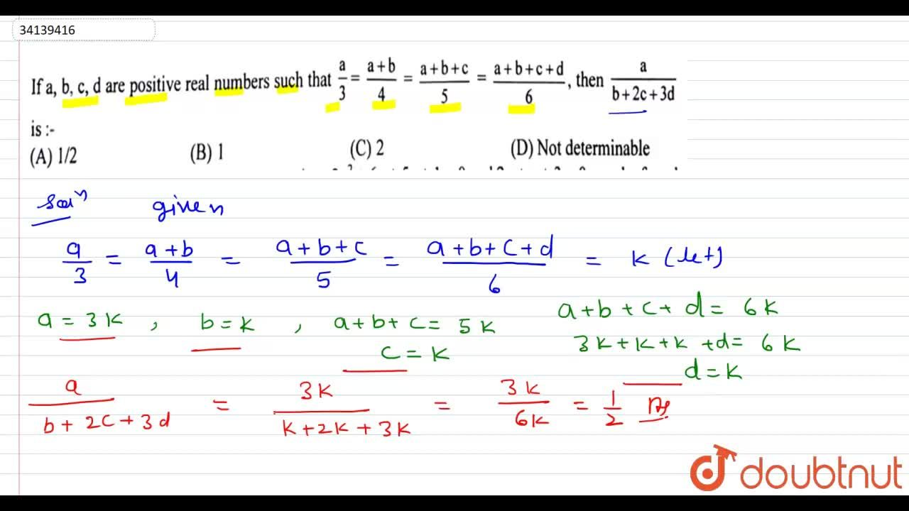 If a,b,c,d are positive real numbers such that (a),(3) = (a+b),(4)= (a+b+c),(5) = (a+b+c+d),(6), then (a),(b+2c+3d) is:-