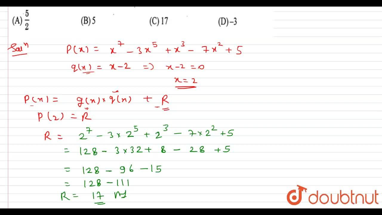 Solution for Let P(x) = x^(7) - 3x^(5) +x^(3) - 7x^(2) +5 and