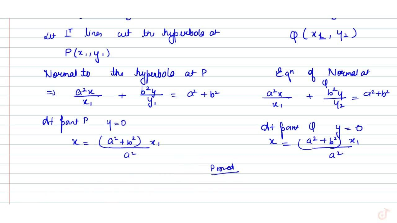 Solution for If any line perpendicular to the transverse axis c