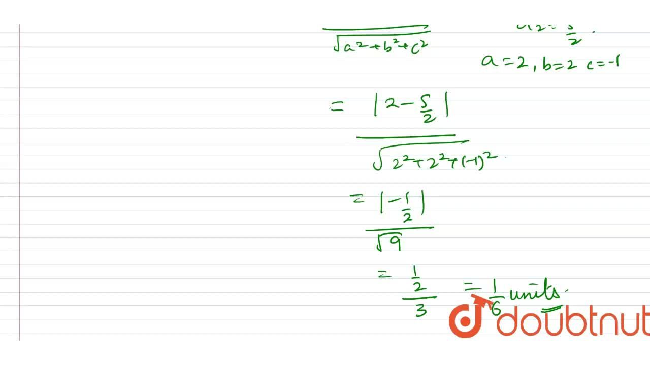 Solution for The distance between the planes 2x+2y-z+ 2=0\ a n