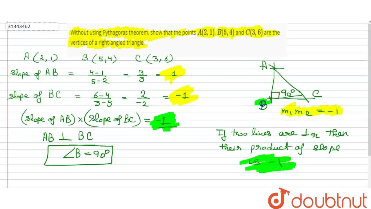 Solution for Without using Pythagoras theorem, show that the po