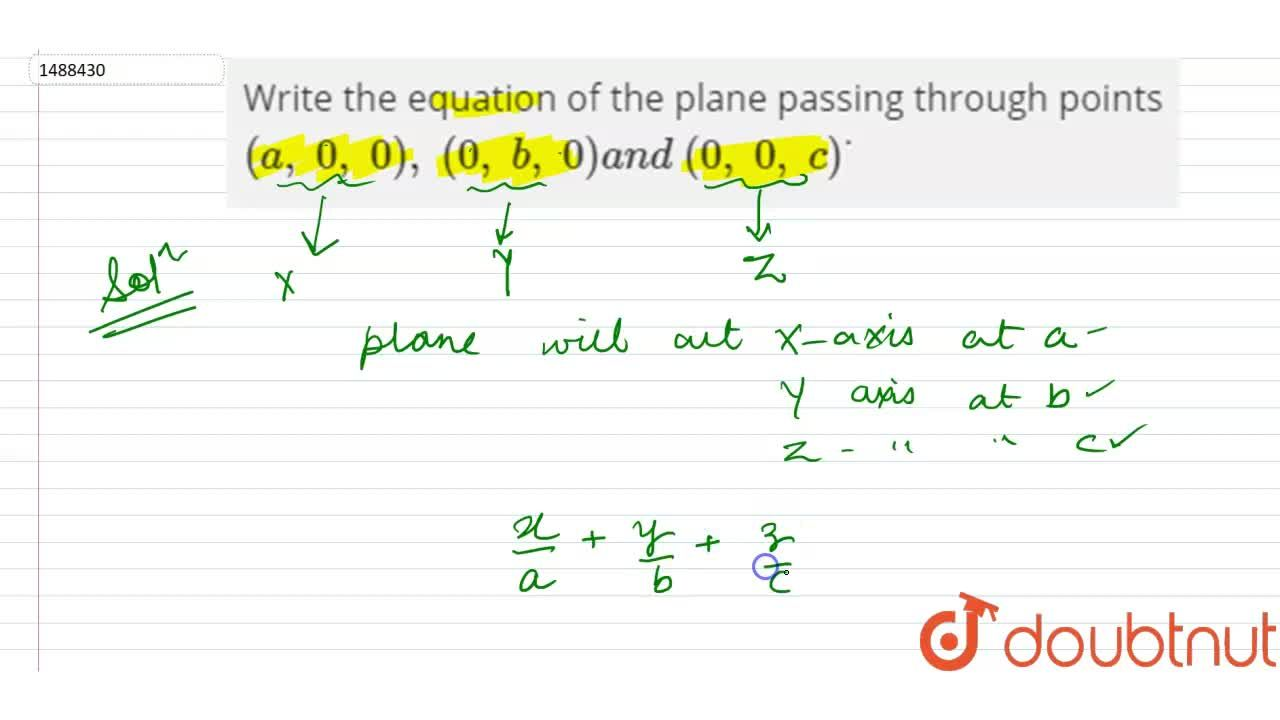 Solution for Write the equation of the plane passing through po