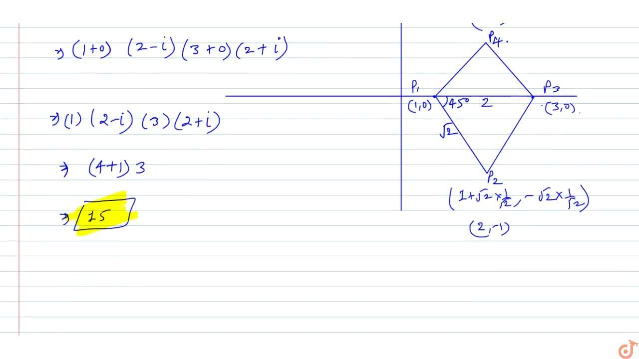 A square P_1 P_2 P_3 P_4 is drawn in the complex plane with P_1, at  (1, 0) and P_3 at  (3, 0). Let   P_n denotes the point  (x_n,y_n)n = 1, 2, 3, 4. Find the numerical value of the product of complex numbers (x_1 +iy_1)(x_2 +i y_2)(x_3 + i y_3)(x_4 +i y_4).