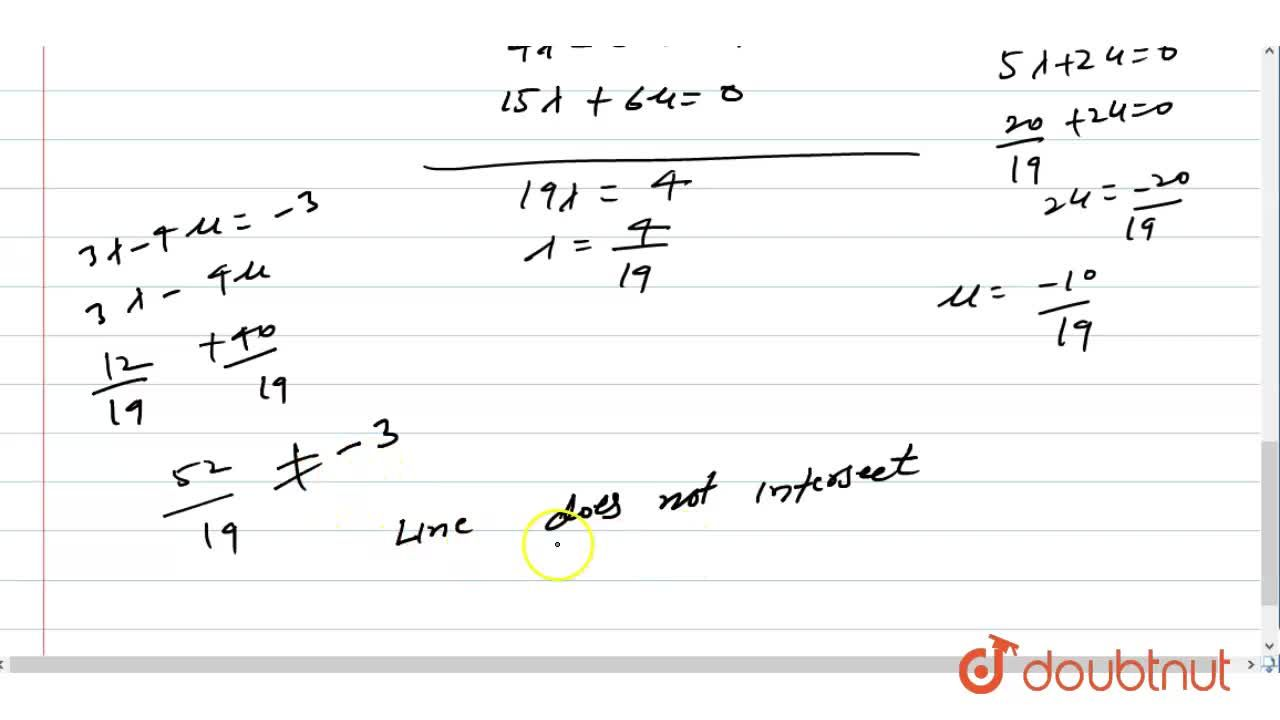 Solution for Show that the lines (x-1),3=(y+1),2=(z-1),5a n d(