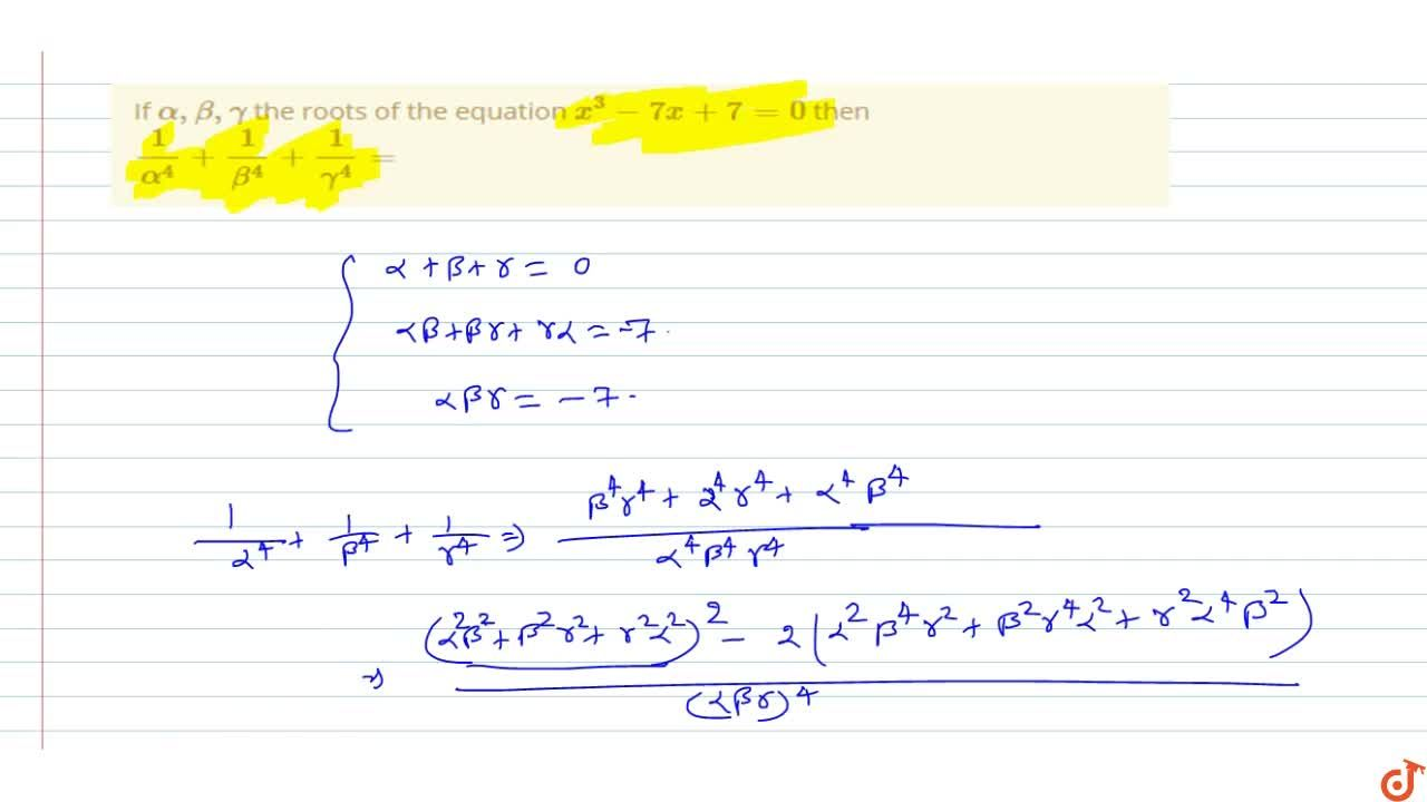 Solution for If alpha, beta, gamma the roots of the equation
