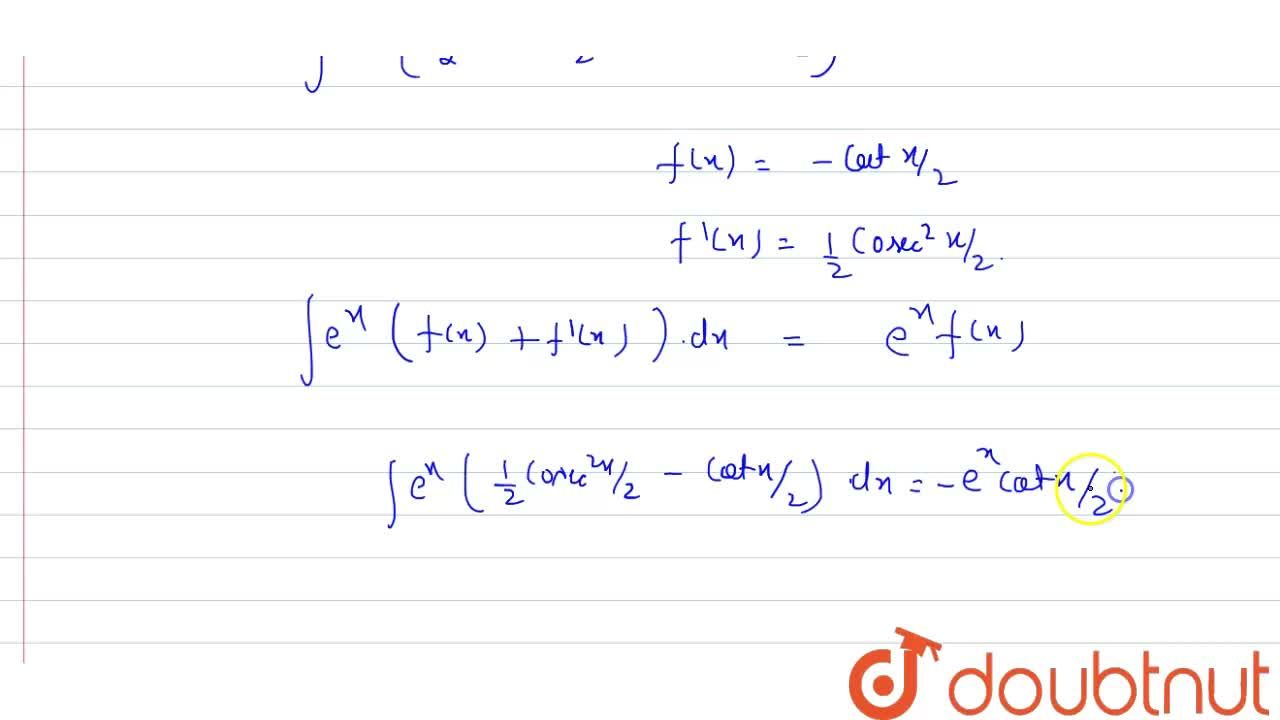 Solution for Evaluate: <br> inte^(x)(1-sinx),(1+sinx)dx