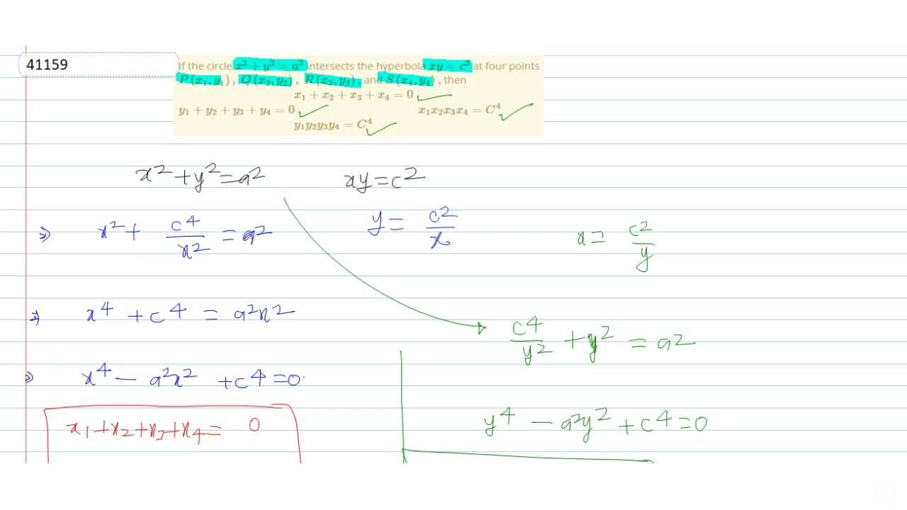 Solution for If the circle x^2+y^2=a^2 intersects the hyperbo
