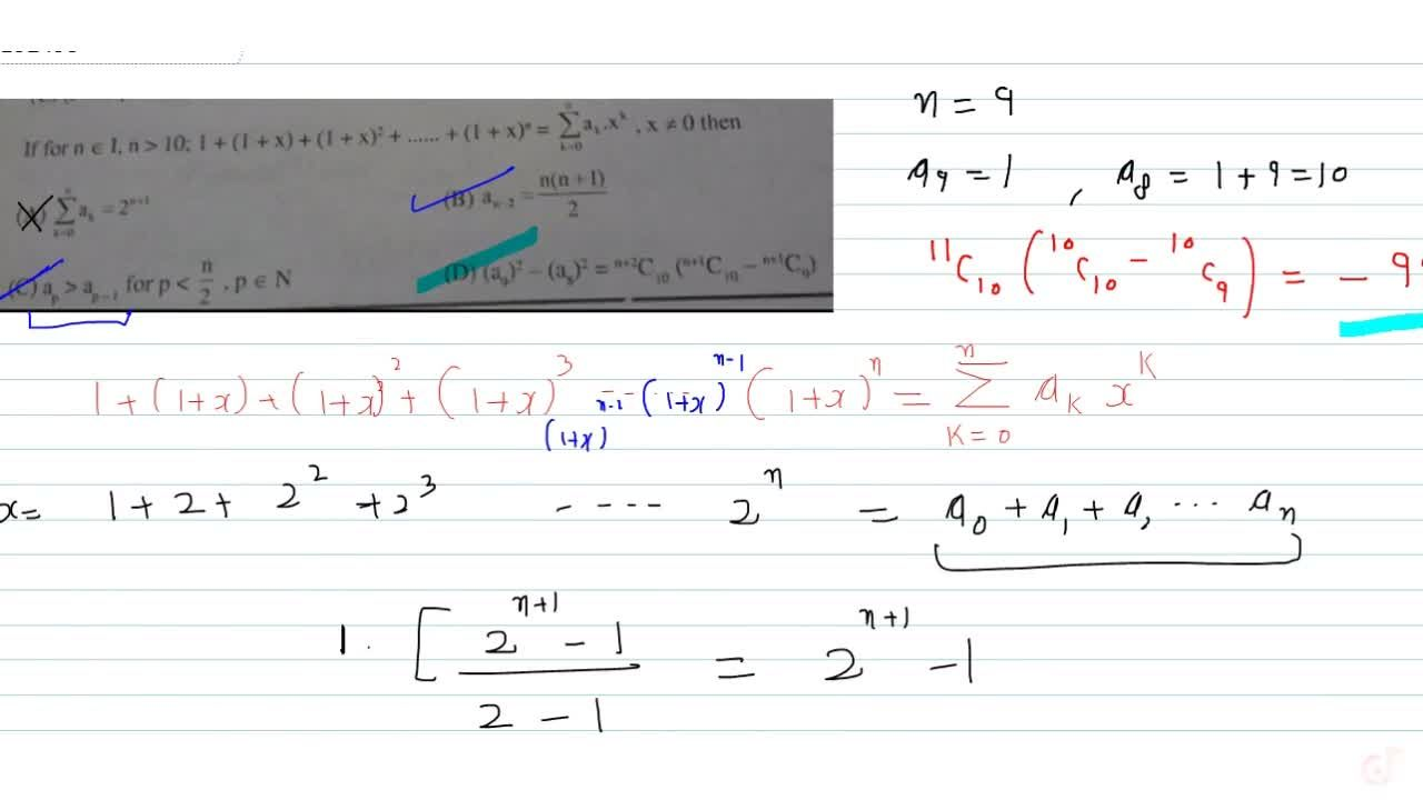Solution for If  for  n in  I , n > 10 ;1+(1+x)+(1+x)^2++(1+x)