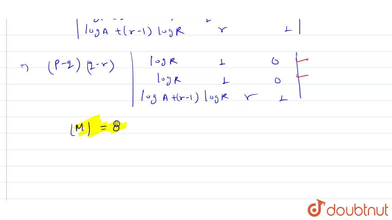 Solution for If a,b,c are positive and ar the p^(th),q^(th),r^