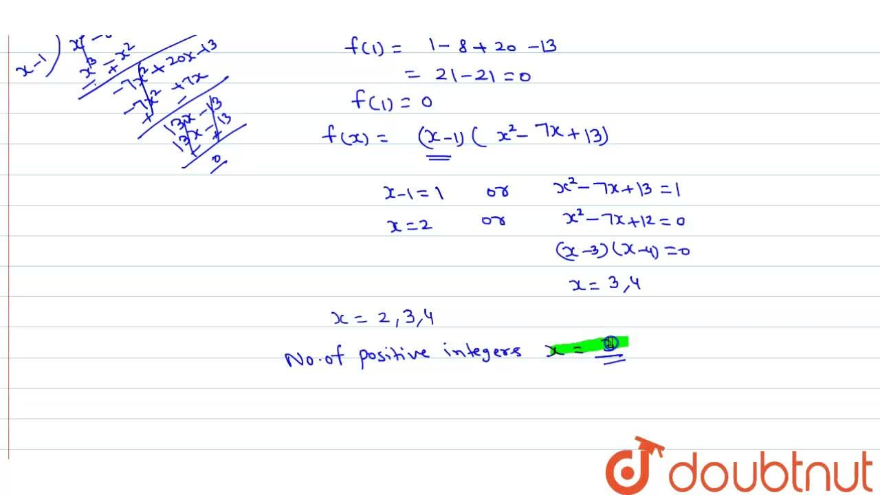 Solution for Find the number of positive integers x for which