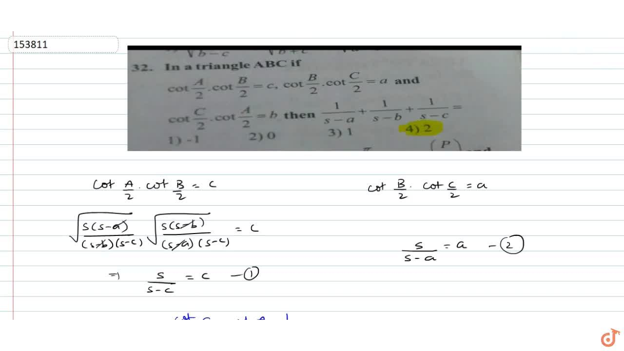 Solution for In a triangle ABC if cot(A,2)cot(B,2)=c, cot(B,